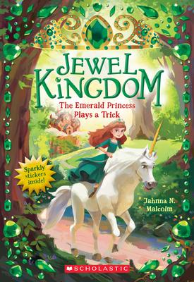 The Emerald Princess Plays a Trick (Jewel Kingdom #3) Cover Image