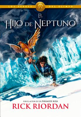Los Héroes del Olimpo, Libro 2: El hijo de Neptuno /The Heroes of Olympus, Book Two: The Son of Neptune (Los héroes del Olimpo / The Heroes of Olympus #2) Cover Image