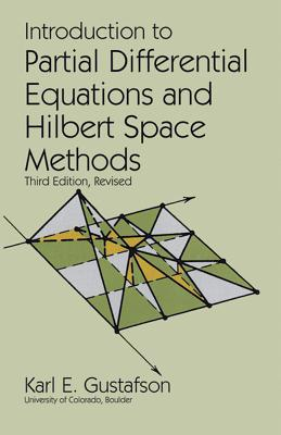 Introduction to Partial Differential Equations and Hilbert Space Methods (Dover Books on Mathematics) Cover Image