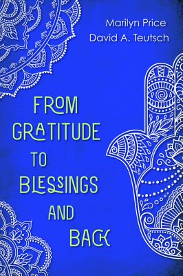 From Gratitude to Blessings and Back Cover Image