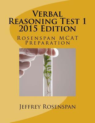 Verbal Reasoning Test 1: Rosenspan MCAT Preparation Cover Image