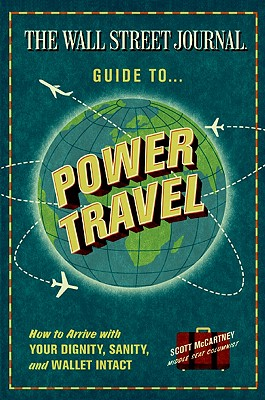 The Wall Street Journal Guide to Power Travel Cover