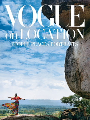 Vogue on Location: People, Places, Portraits Cover Image