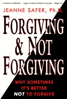 Forgiving and Not Forgiving Cover Image