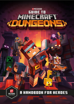Guide to Minecraft Dungeons: A Handbook for Heroes Cover Image