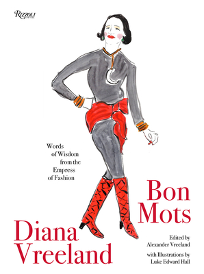 Diana Vreeland: Bon Mots: Words of Wisdom From the Empress of Fashion Cover Image
