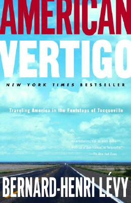 American Vertigo: Traveling America in the Footsteps of Tocqueville Cover Image
