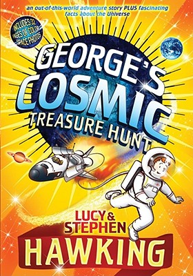 George's Cosmic Treasure Hunt (George's Secret Key) Cover Image