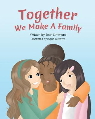 Together We Make a Family Cover Image