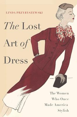 The Lost Art of Dress Cover
