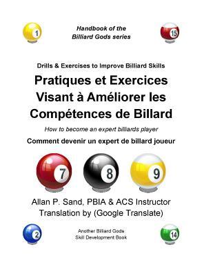 Pratiques Et Exercices Visant a Ameliorer Les Competences de Billard: Comment Devenir Un Expert de Billard Joueur Cover Image