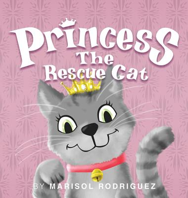 Cover for Princess the Rescue Cat