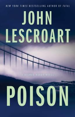 Poison: A Novel (Dismas Hardy #17) Cover Image