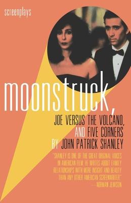 Cover for Moonstruck, Joe Versus the Volcano, and Five Corners
