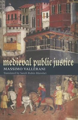 Medieval Public Justice (Studies in Medieval & Early Modern Canon Law #9) Cover Image