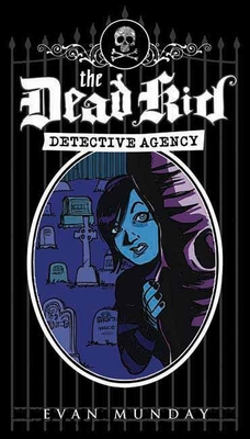 The Dead Kid Detective Agency Cover