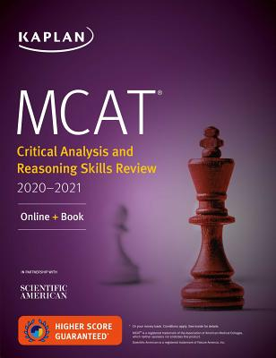MCAT Critical Analysis and Reasoning Skills Review 2020-2021: Online + Book (Kaplan Test Prep) Cover Image