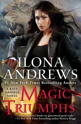 Magic Triumphs (Kate Daniels #10) Cover Image