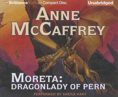 Moreta: Dragonlady of Pern (Dragonriders of Pern (Audio Unnumbered)) Cover Image