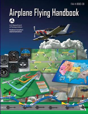 Airplane Flying Handbook: Faa-H-8083-3b cover