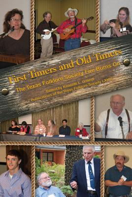 Cover for First Timers and Old Timers (Publications of the Texas Folklore Society #68)