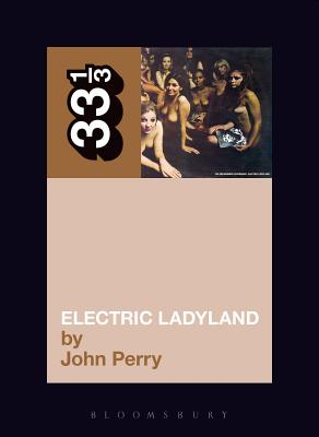 Electric Ladyland (33 1/3 #8) Cover Image