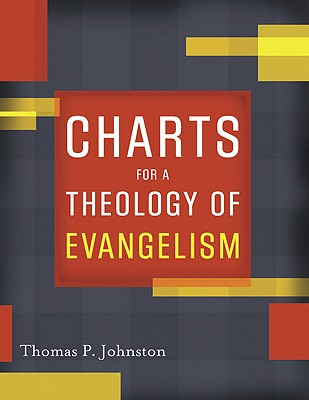 Charts for a Theology of Evangelism Cover