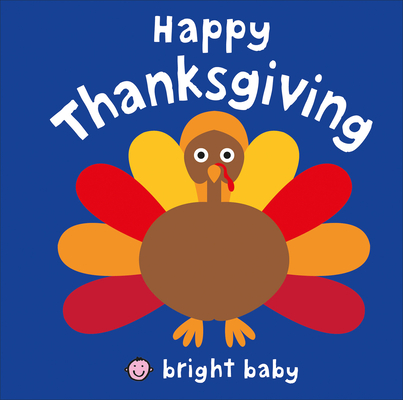 Bright Baby: Happy Thanksgiving Cover Image