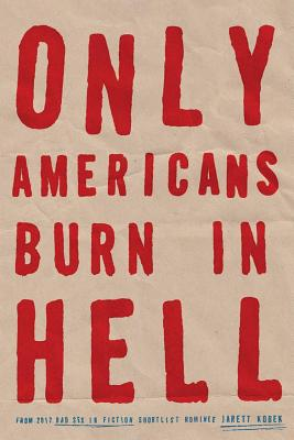 Only Americans Burn in Hell Cover Image