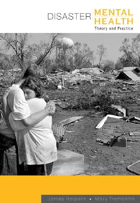 Disaster Mental Health: Theory and Practice (Crisis Intervention) Cover Image