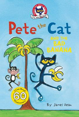 Cover for Pete the Cat and the Bad Banana (My First I Can Read)