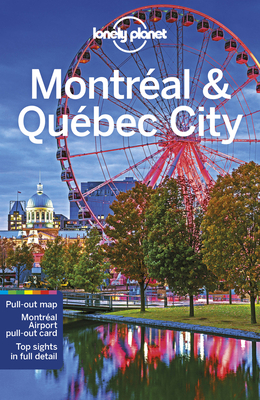 Lonely Planet Montreal & Quebec City (City Guide) Cover Image