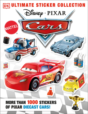 Ultimate Sticker Collection: Disney Pixar Cars: More Than 1,000 Stickers of Disney Pixar Diecast Cars! Cover Image