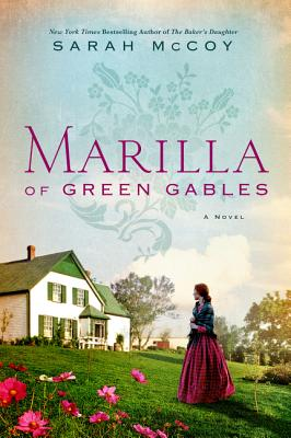 Marilla of Green Gables: A Novel Cover Image