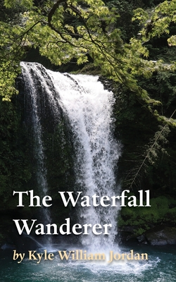 The Waterfall Wanderer Cover Image