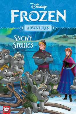 Disney Frozen Adventures: Snowy Stories Cover Image