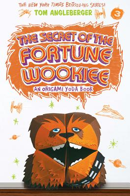 Secret of the Fortune Wookiee: An Origami Yoda Book Cover Image