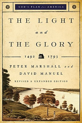 The Light and the Glory: 1492-1793 (God's Plan for America #1) Cover Image