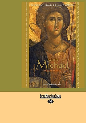 Saint Michael the Archangel: Devotion, Prayers & Living Wisdom Cover Image