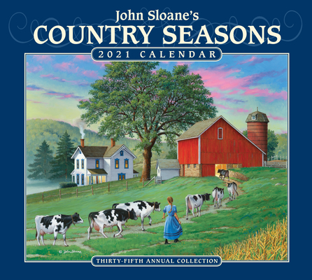 John Sloane's Country Seasons 2021 Deluxe Wall Calendar Cover Image