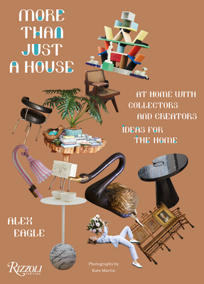 More Than Just a House: At Home with Collectors and Creators Cover Image
