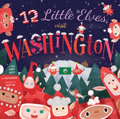 12 Little Elves Visit Washington Cover Image
