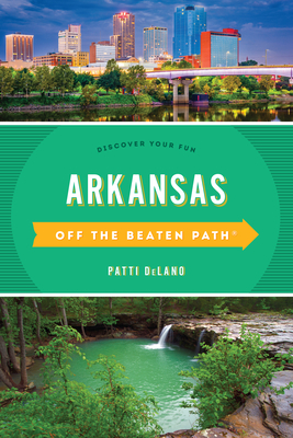 Arkansas Off the Beaten Path(r): Discover Your Fun Cover Image