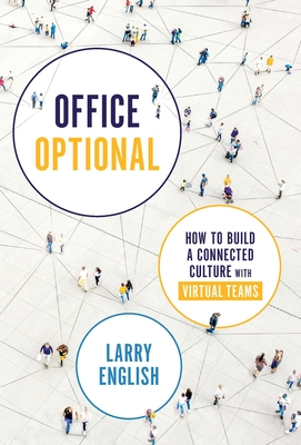 Office Optional: How to Build a Connected Culture with Virtual Teams Cover Image