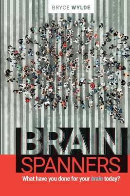 BrainSpanners: What have you done for your brain today? Cover Image