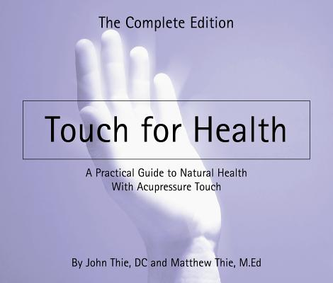 Touch for Health: The Complete Edition Cover Image