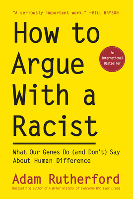 Cover for How to Argue With a Racist