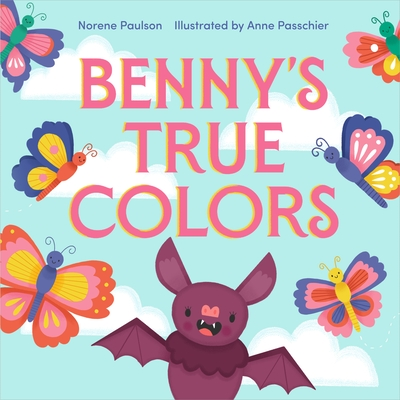 Benny's True Colors Cover Image