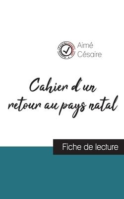 Cahier d'un retour au pays natal de Aimé Césaire (fiche de lecture et analyse complète de l'oeuvre) Cover Image