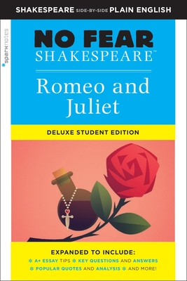 Romeo and Juliet: No Fear Shakespeare Deluxe Student Edition, 30 (Sparknotes No Fear Shakespeare #30) Cover Image